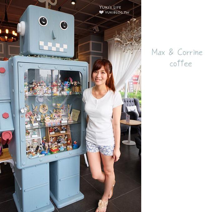 迪士尼機器人餐廳【Max & Corrine coffee】可愛指數爆表的桃園早午餐&下午茶